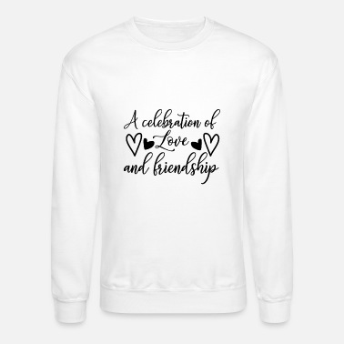 Celebrate A celebration of - Unisex Crewneck Sweatshirt