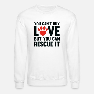 Love You Can't Buy Love - Unisex Crewneck Sweatshirt