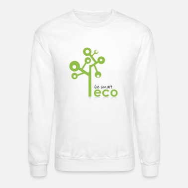 Eco eco go green - be smart - Crewneck Sweatshirt