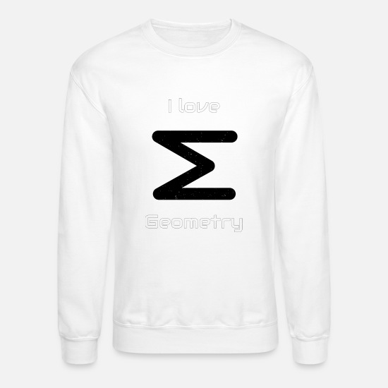 Shape Hoodies & Sweatshirts - I love geometry - unique design! - Unisex Crewneck Sweatshirt white