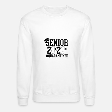 Prom Senior 2020, Graduation T-shirt, Quarantined Shirt - Unisex Crewneck Sweatshirt