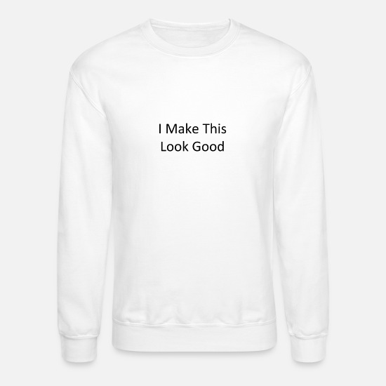 Starry Sky Hoodies & Sweatshirts - i make this look good - Unisex Crewneck Sweatshirt white