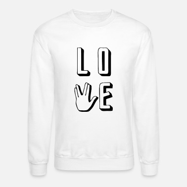 Prosperity Prosper - Love Long and Prosper - Unisex Crewneck Sweatshirt
