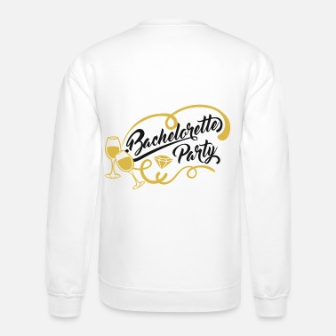 Wedding Party Junggesellenabschied Bachelorette Party - Unisex Crewneck Sweatshirt