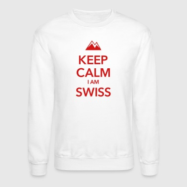 KEEP CALM I AM SWISS - Crewneck Sweatshirt