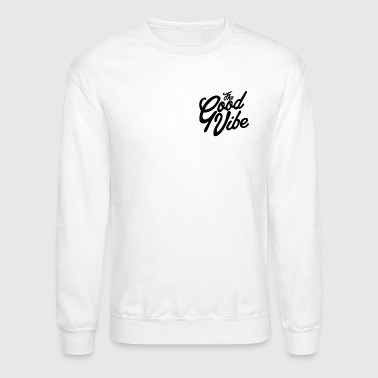 Good Vibes The good vibe - Crewneck Sweatshirt