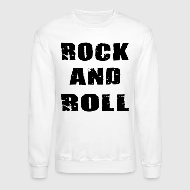 Rock And Roll - Crewneck Sweatshirt