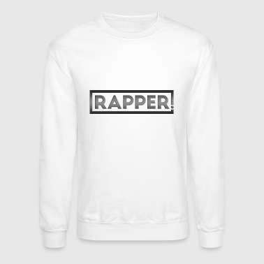 RAPPER - Crewneck Sweatshirt