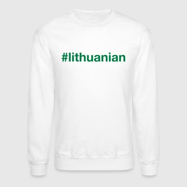 LITHUANIAN - Crewneck Sweatshirt