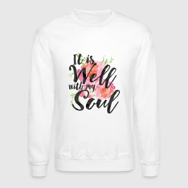 Plus It is Well With My Soul - Plus Size - Crewneck Sweatshirt