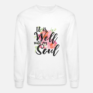 Size It is Well With My Soul - Plus Size - Crewneck Sweatshirt