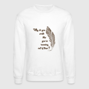 Running out of time tshirt - Crewneck Sweatshirt