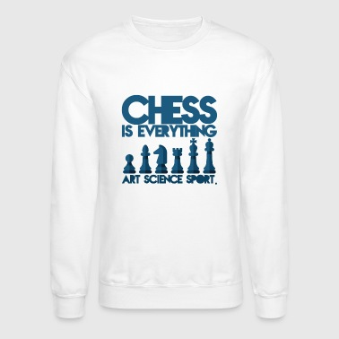 Chess is everything - Crewneck Sweatshirt