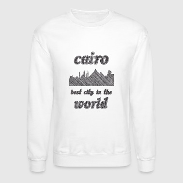 Cairo Best city in the world - Crewneck Sweatshirt