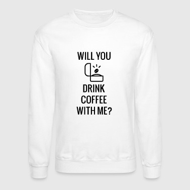 Coffee Proposal - Crewneck Sweatshirt