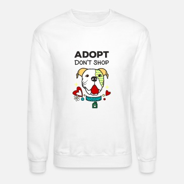 Adoption New Design Adopt Don't Shop Best Seller - Crewneck Sweatshirt