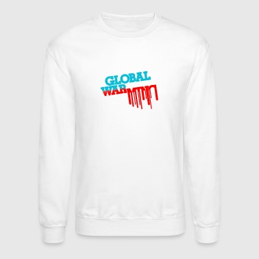 Global Global War - Crewneck Sweatshirt