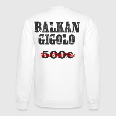 Female Hero BALKAN gigolo gift for female heros - Crewneck Sweatshirt