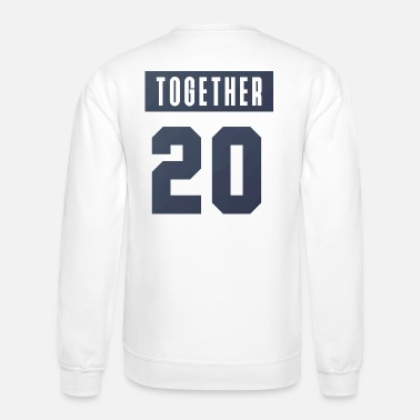 Since together - Crewneck Sweatshirt