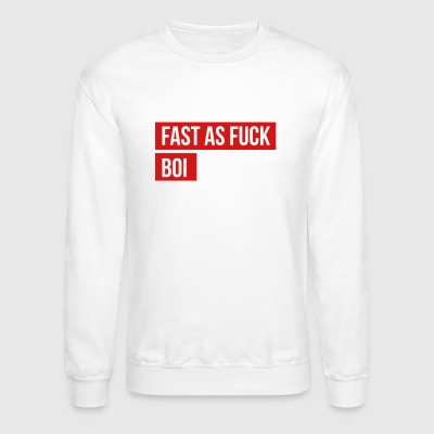 Fast as fuck boi Rainbow Six Siege meme - Crewneck Sweatshirt