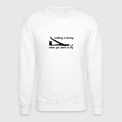 walking is boring when you learn to fly usa - Crewneck Sweatshirt