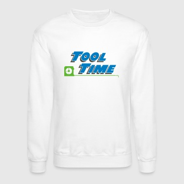 Tool Time - Crewneck Sweatshirt