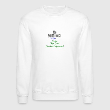 Cruise Ship Guest Services Professional - Crewneck Sweatshirt