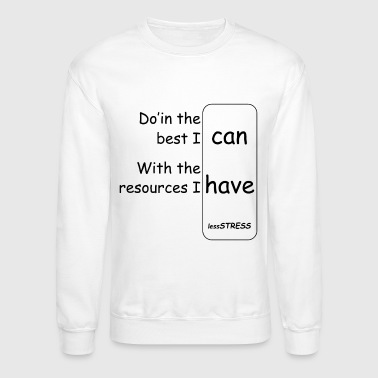 The Best I Can Relaxation Design Collection - Crewneck Sweatshirt