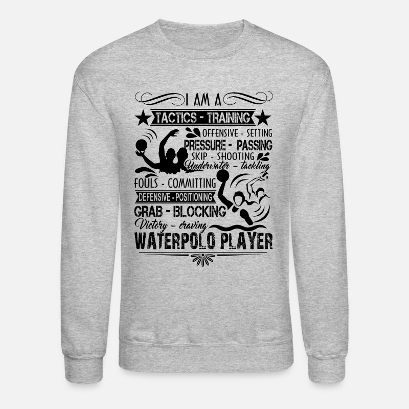 4a7a7767 Unisex Crewneck SweatshirtWater Polo Shirt - Water Polo Player T Shirt