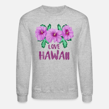 Hawaii LOVE HAWAII - Unisex Crewneck Sweatshirt
