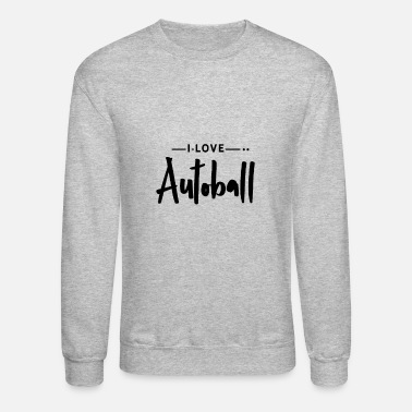 Ball Sport Autoball Ball Sports - Unisex Crewneck Sweatshirt
