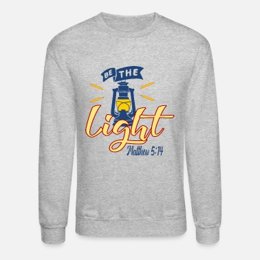 Lighting Be The Light - Light - Unisex Crewneck Sweatshirt