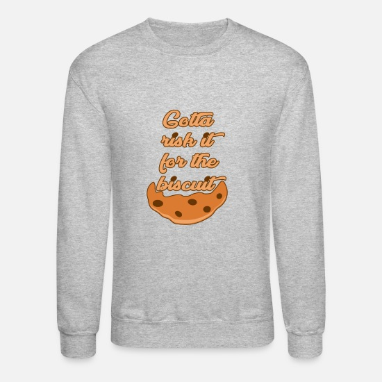 Risk Hoodies & Sweatshirts - Risk it for the Biscuit - Unisex Crewneck Sweatshirt heather gray