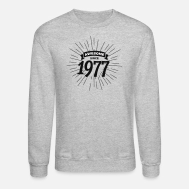 1977 Awesome since 1977 - Crewneck Sweatshirt