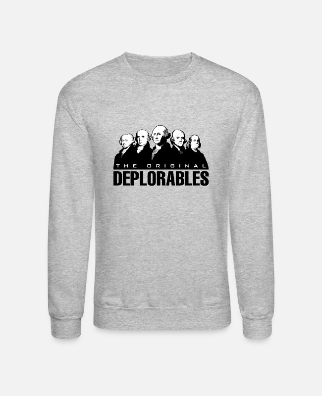 Made In America Hoodies & Sweatshirts - Founding Fathers - The Original Deplorables - Unisex Crewneck Sweatshirt heather gray