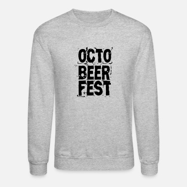 October OCTOBEER FEST OCTOBER - Unisex Crewneck Sweatshirt
