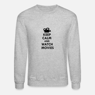 Movies Keep calm and watch movies - Unisex Crewneck Sweatshirt