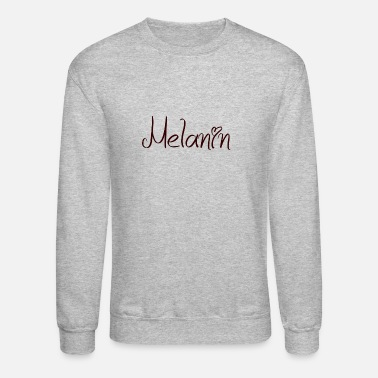 Black Girl Magic I Love Melanin - Unisex Crewneck Sweatshirt