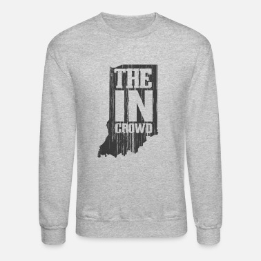 Crowds The In Crowd - Unisex Crewneck Sweatshirt