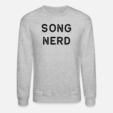 Song Writer Music Shirt Song Nerd Dark Song Writer Musician Guitar Player Singer Gift - Unisex Crewneck Sweatshirt
