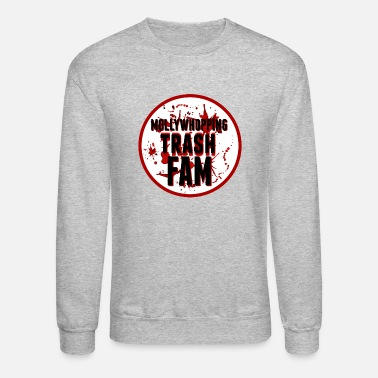 Mollywhopping, Trash, Fam - Unisex Crewneck Sweatshirt