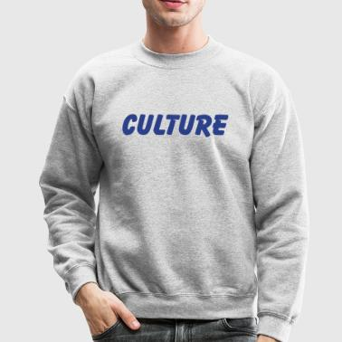 culture - Crewneck Sweatshirt