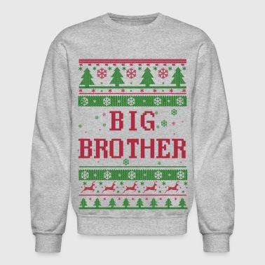 big brother christmas big brother christmas crewneck sweatshirt - Brother Christmas Gifts