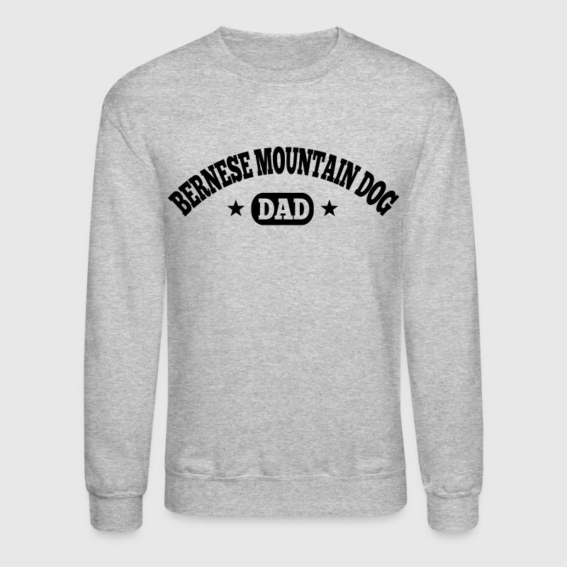 Bernese Mountain Dog dad - Crewneck Sweatshirt