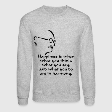 Gandhi – Happiness - Crewneck Sweatshirt