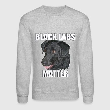 Labrador BLACK LABS MATTER Two - Crewneck Sweatshirt
