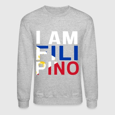 I AM FILIPINO (White) - Crewneck Sweatshirt