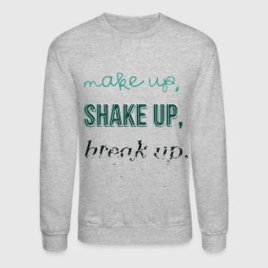 Break-up SHINee - Make Up, Shake Up, Break Up - Crewneck Sweatshirt