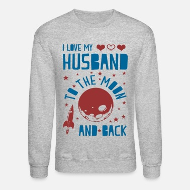 I Love I Love My Husband - Unisex Crewneck Sweatshirt