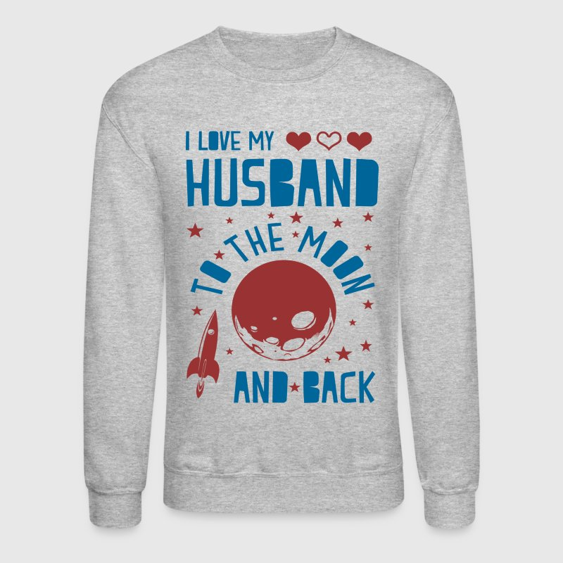 I Love My Husband - Crewneck Sweatshirt
